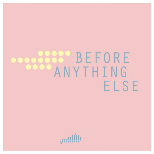 Before Anything Else Podcast Logo